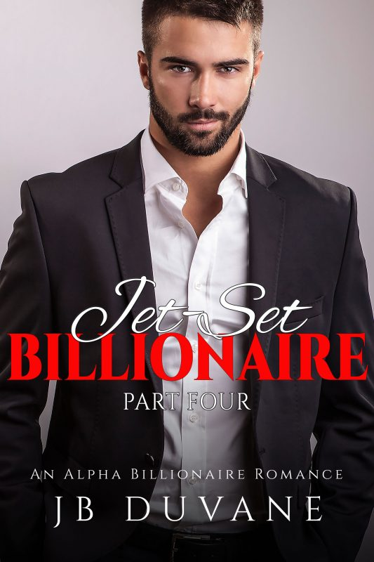 Jet-Set Billionaire Pt 4
