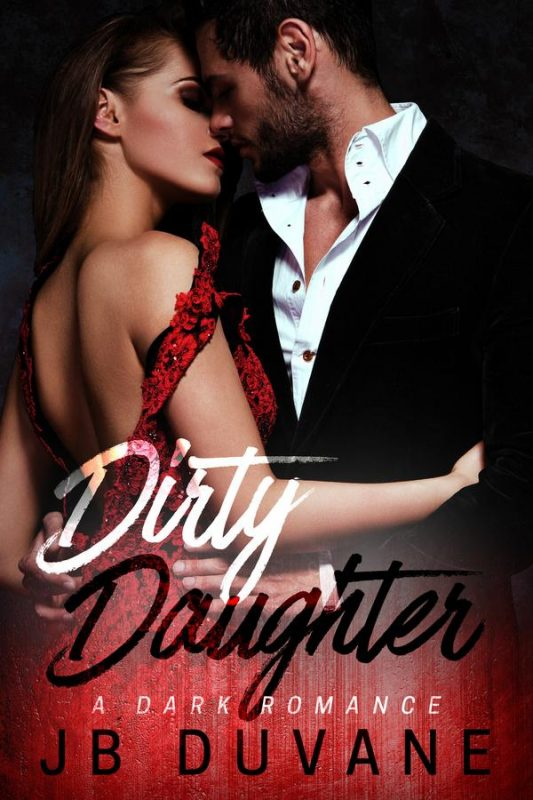 Dirty Daughter